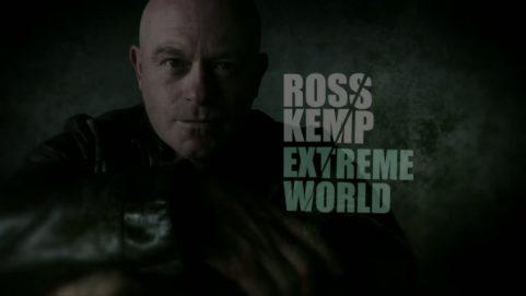 ROSS KEMP: EXTREME WORLD auf N24 (2014)
